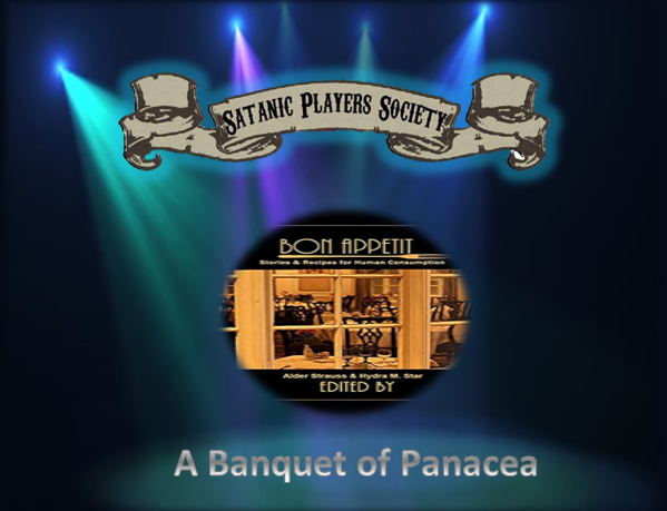 Satanic Players Society: A Banquet of Panacea