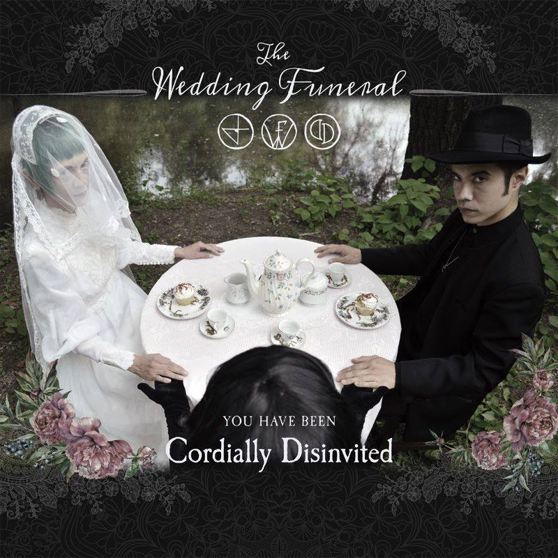 THE WEDDING FUNERAL: You Have Been Cordially Disinvited