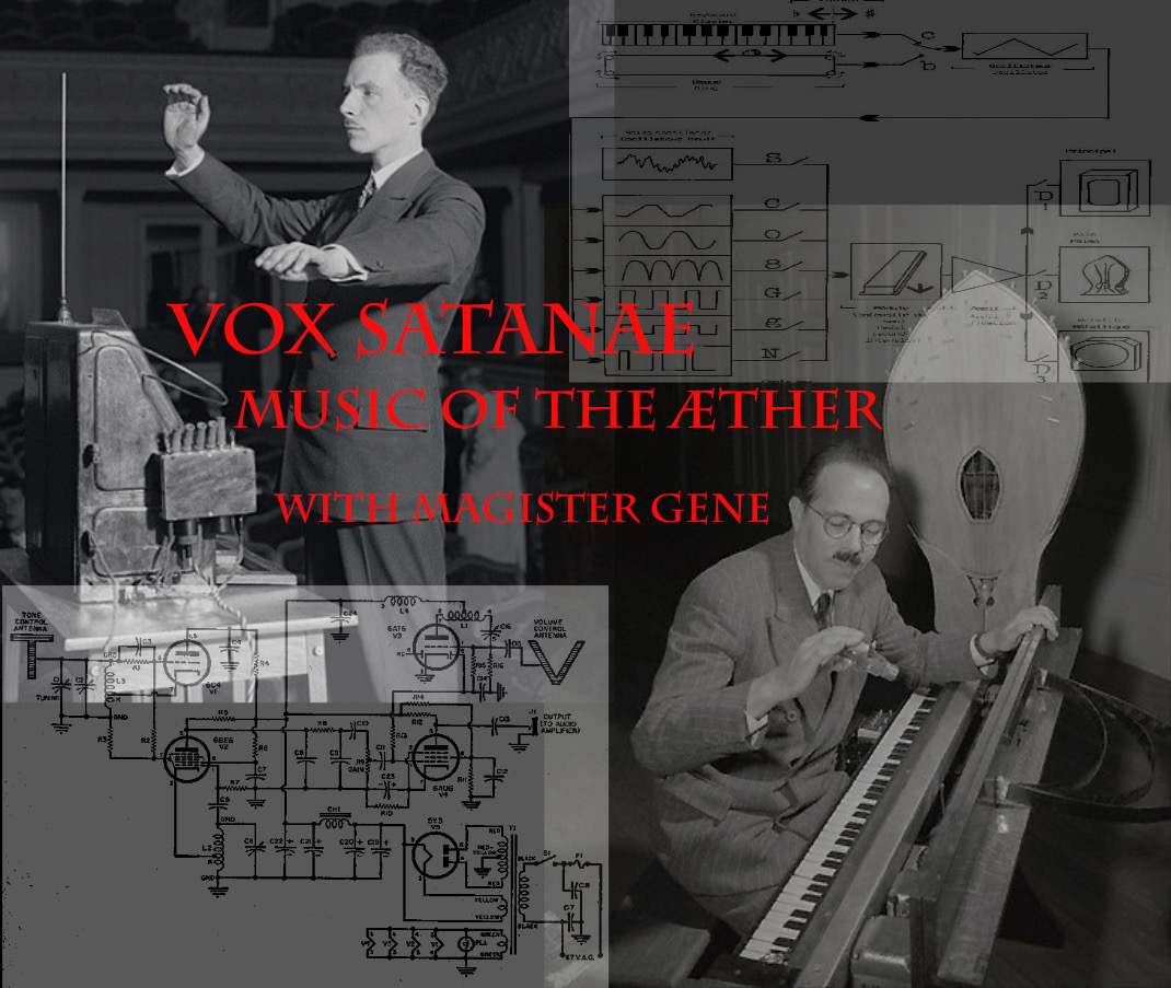 Vox Satanae – Episode 483 – Week of August 03, 2020: Music of the Æther