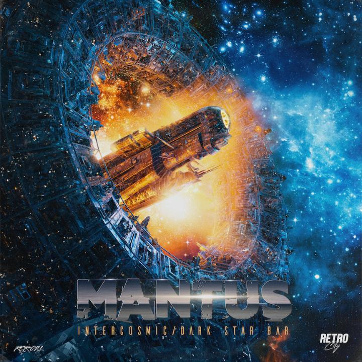 Mantus—New Single: Intercosmic/Dark Star Bar