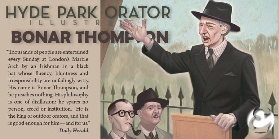 STAND ALONE SA1175 | Hyde Park Orator Illustrated | Bonar Thompson & Trevor Blake