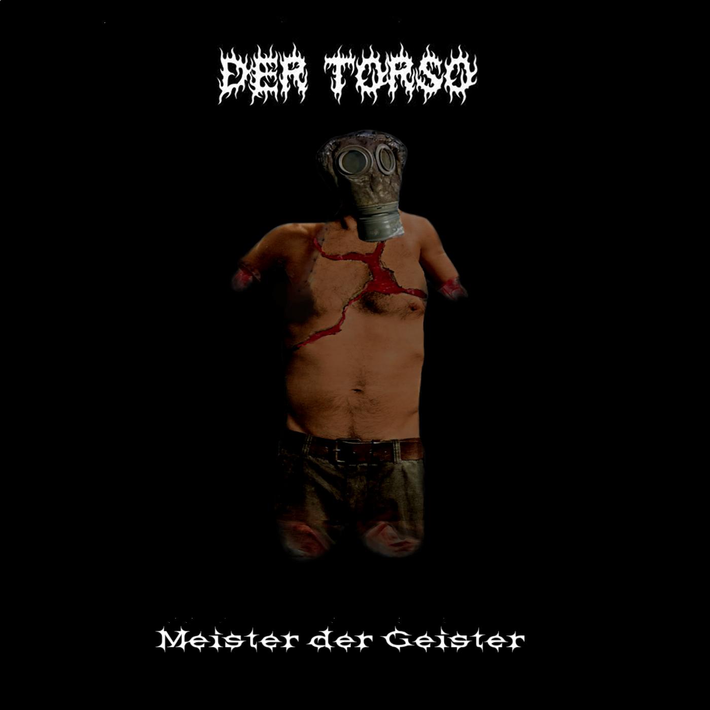 Der Torso – Meister der Geister