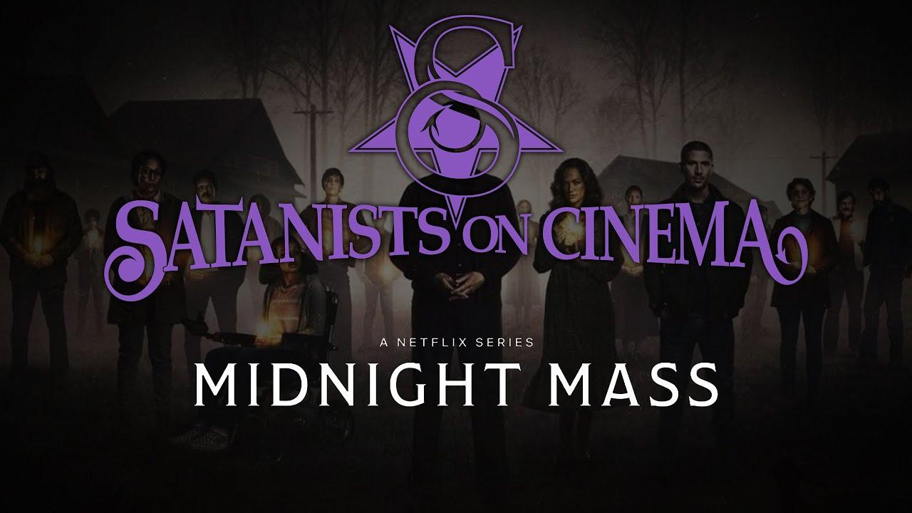 Satanists on Cinema – Midnight Mass Review